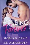 Holding on to Forever PDF