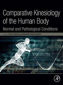Comparative Kinesiology of the Human Body PDF