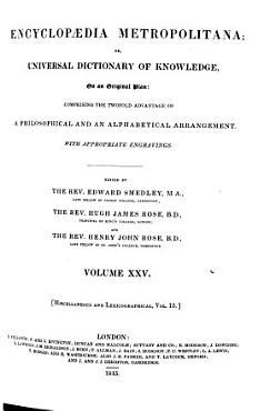Encyclop  dia Metropolitana  Or  Universal Dictionary of Knowledge     PDF