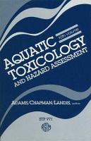 Aquatic Toxicology and Hazard Assessment PDF
