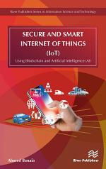 Secure and Smart Internet of Things (IoT)