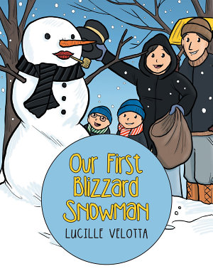 Our First Blizzard Snowman
