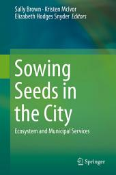 Sowing Seeds in the City: Ecosystem and Municipal Services