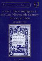 Science  Time and Space in the Late Nineteenth century Periodical Press PDF
