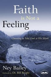 Faith Is Not A Feeling Book PDF