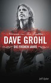Dave Grohl: Die frühen Jahre