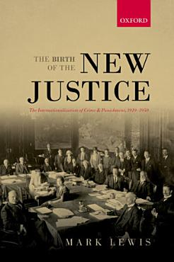 The Birth of the New Justice PDF