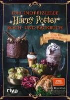 Das inoffizielle Harry Potter Koch  und Backbuch PDF