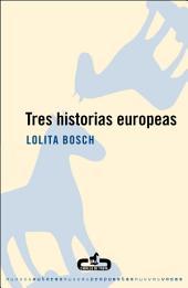 Tres historias europeas