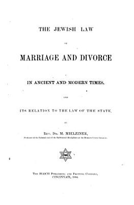 The Jewish Law of Marriage and Divorce in Ancient and Modern Times PDF