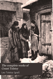 The complete works of Count Tolstoy: Volume 17