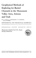 Geophysical Methods of Exploring for Buried Channels in the Monument Valley Area  Arizona and Utah PDF