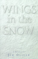 Download Wings in the Snow Book