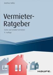 Vermieter-Ratgeber: Sicher und rentabel vermieten, Ausgabe 11