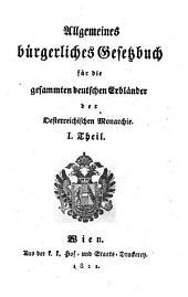 ullgemeines Burgerliches Sesekbuch fur die Gesammten Beauschen Crblander der Desterreichischen Monoarchie