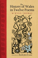 The History of Wales in Twelve Poems