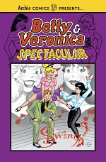 Betty & Veronica Spectacular Vol. 1