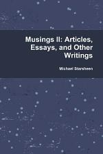 Musings II: Articles, Essays, and Other Writings