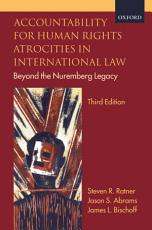Accountability for Human Rights Atrocities in International Law PDF
