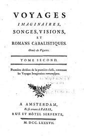 Voyages imaginaires, songes, visions, et romans cabalistiques: Volume2