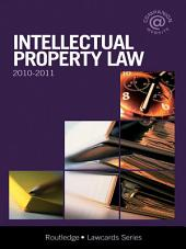 Intellectual Property Lawcards 2010-2011: Edition 7