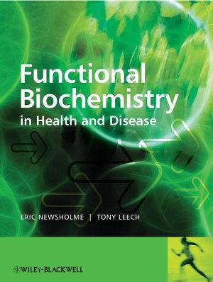 Functional Biochemistry in Health and Disease