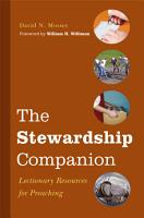 The Stewardship Companion  Lectionary Resources for Preaching PDF