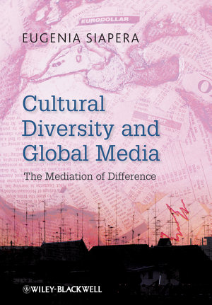 Cultural Diversity and Global Media PDF