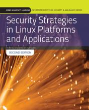 Security Strategies in Linux Platforms and Applications PDF