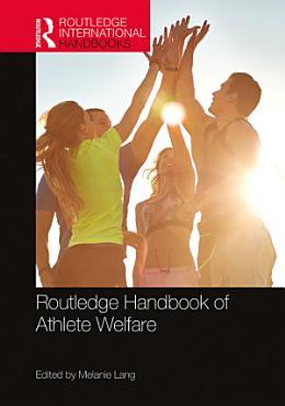 Routledge Handbook of Athlete Welfare PDF