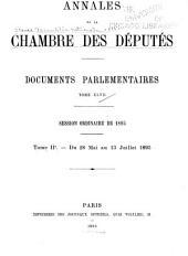 Annales de la Chambre des députés ...: Documents parlementaires ..., Volume47