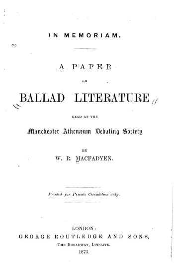 A Paper on Ballad Literature Read at the Manchester Athena Um Debating Society PDF