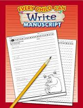Every Child Can Write Manuscript, Grades K - 3