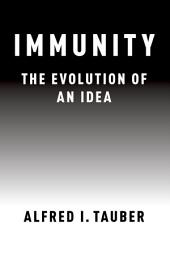 Immunity: The Evolution of an Idea