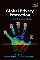 Global Privacy Protection: The First Generation