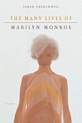 The Many Lives of Marilyn Monroe PDF