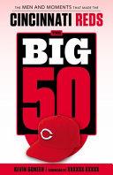 The Big 50: Cincinnati Reds