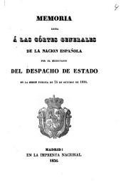 Memoria leida á las córtes generales de la nacion española por el secretario del despacho de estado en la sesion pública de 25 de octubre de 1836