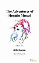 The Adventures of Horatio Mowzl