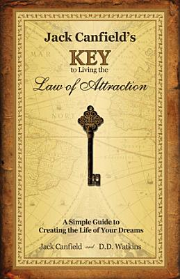 Jack Canfield s Key to Living the Law of Attraction