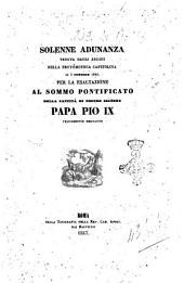 Solenne adunanza tenuta dagli Arcadi nella Protomoteca capitolina il 3 dicembre 1846 per la esaltazione al sommo pontificato della santità di nostro signore papa Pio 9. felicemente regnante
