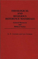 Theological and Religious Reference Materials  General resources and biblical studies PDF