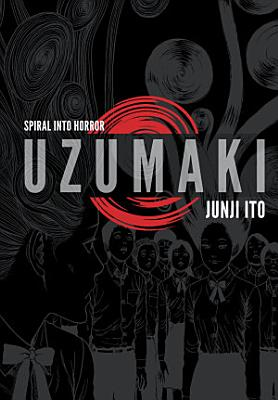 Uzumaki  3 in 1 Deluxe Edition  PDF