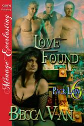 Love Found [Pack Law 6]