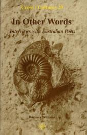 In Other Words: Interviews with Australian Poets