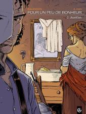 Pour un peu de bonheur - tome 2 - Antoine