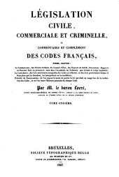 Legislation civile, commerciale et criminelle, ou Commentaire des codes francais ...: 11: Code de commerce \art. 1-456!.