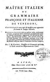 Maître italien ou grammaire française et italienne de Vénéroni...nouvelle édition par C. M. Gattel