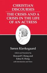 Kierkegaard s Writings  XVII  Volume 17 PDF