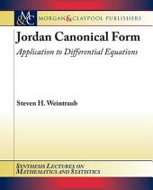 Jordan Canonical Form: Application to Differential Equations
